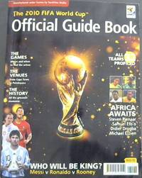 The  2010  Fifa  World  Cup  Official  Guide  Book by  Richard[ed] Maguire - Paperback - 2010 - from Chapter 1 Books (SKU: 82ra)