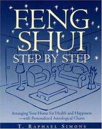 image of Feng Shui Step by Step : Arranging Your Home for Health and Happiness - With Personalized Astrological Charts