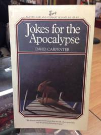 Jokes for Apocalypse (McClelland and Stewart signature series)