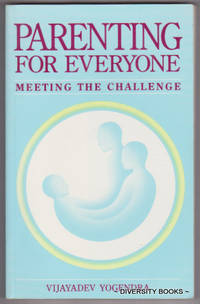 PARENTING FOR EVERYONE : Meeting the Challenge
