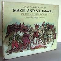 Mazel and Shlimazel, or the milk of a Lioness