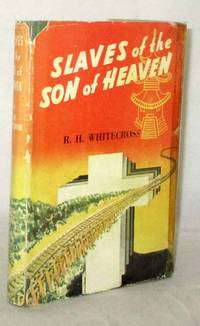 Slaves of the Sons of Heaven: The personal story of an Australian prisoner of the Japanese during the years 1942-1945