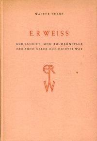 E. R. Weiss.