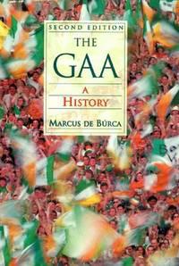 The GAA: A history