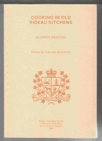 Cooking in Old Rideau Kitchens