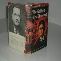 THE GALLANT MRS. STONEWALL By HARNETT T. KANE signed 1957 First Edition