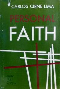 Personal Faith: A Metaphysical Inquiry by Carlos Cirne-Lima - 1965