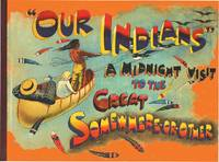 OUR INDIANS: A MIDNIGHT VISIT TO THE GREAT SOMEWHERE-OR-OTHER