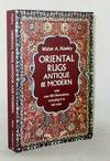 Oriental Rugs Antique and Modern