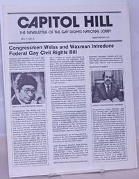 image of Capitol Hill: the newsletter of the Gay Rights National Lobby; vol. 1, #3: Congressmen Weiss & Waxman introduce Federal Gay Civil Rights Bill