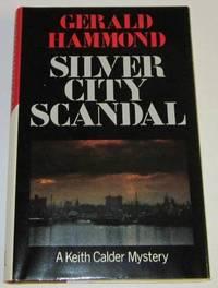 Silver City Scandal