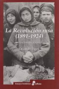 REVOLUCION RUSA, LA. ENSAYO HIS by Orlando Figes - Paperback - 2013-04-03 - from Books Express and Biblio.com