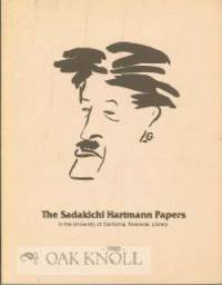 SADAKICHI HARTMANN PAPERS: A DESCRIPTIVE INVENTORY OF THE COLLECTION IN THE UNIVERSITY OF...