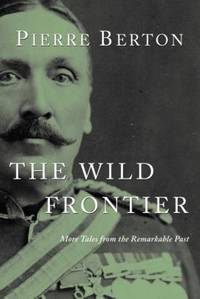 image of The Wild Frontier : More Tales from the Remarkable Past