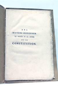 Des Moyens d'assurer le succès et la durée de la Constitution.