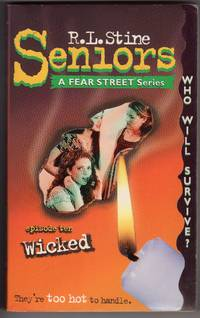 Wicked (Fear Street Seniors, No. 10)