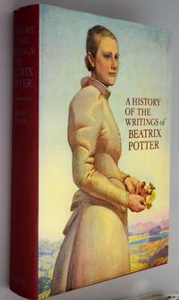 A history of the writings of Beatrix Potter, including unpublished Work