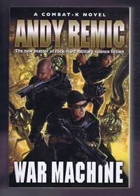 image of War Machine, A Combat-K Novel