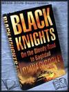 image of Black Knights: On the Bloody Road to Baghdad