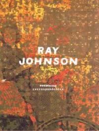 RAY JOHNSON: CORRESPONDENCES by  Donna (editor)  Ray: DE SALVO - Hardcover - from Sainsburys Books Pty Ltd and Biblio.com