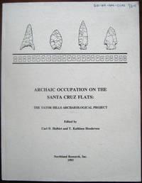 Archaic Occupation on the Santa Cruz Flats: The Tator Hills Archaeological Project
