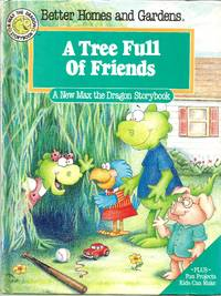 A Tree Full of Friends (Max the Dragon Storybook)