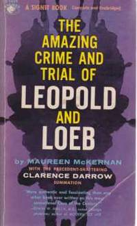 image of THE AMAZING CRIME AND TRIAL OF LEOPOLD AND LOEB