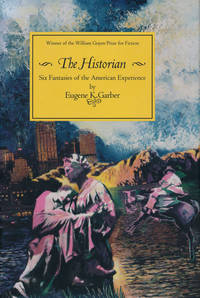 The Historian Six Fantasies of the American Experience