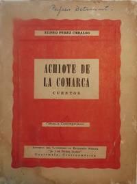 ACHIOTE DE LA COMARCA: CUENTOS