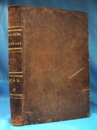 THE FRIENDS' LIBRARY (1839, VOL. 3)  Journals, Doctrinal, Treatises and  Other Writings of Members of the Religious Society of Friends by  William & Thomas editors Evans - Hardcover - 1839 - from Nick Bikoff, Bookseller and Biblio.com