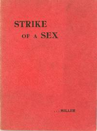 THE STRIKE OF A SEX. A NOVEL ..
