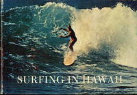 SURFING IN HAWAII: A Personal Memoir  with notes on California, Australia, Peru, and Other Surfing Countries.