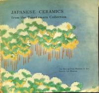 Japanese Ceramics from the Tanakamaru Collection by  Nagatake Takeshi - Paperback - 1979 - from Ultramarine Books (SKU: 004831)