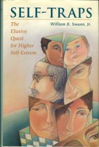 image of Self-Traps: The Elusive Quest For Higher Self-Esteem