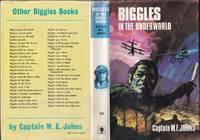 Biggles in the Underworld