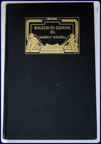 RALEGH IN GUIANA, ROSAMOND and A CHRISTMAS MASQUE