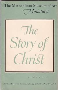 The Metropolitan Museum of Art Album of Miniatures: The Story of Christ (Album LA)