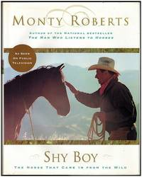 image of Shy Boy : The Horse That Came In From The Wild