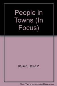 People in Towns (In Focus)