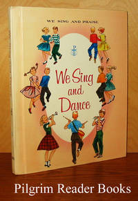 image of We Sing and Dance. (Volume 3 of the We Sing and Praise series).