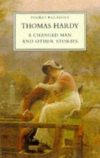 A Changed Man and Other Tales (Pocket classics)