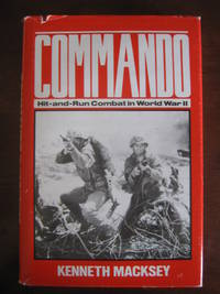 Commando: Hit-and-Run Combat in World War II