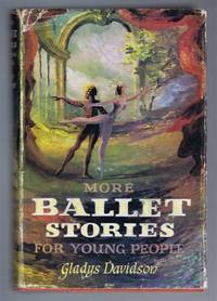 More Ballet Stories for Young People
