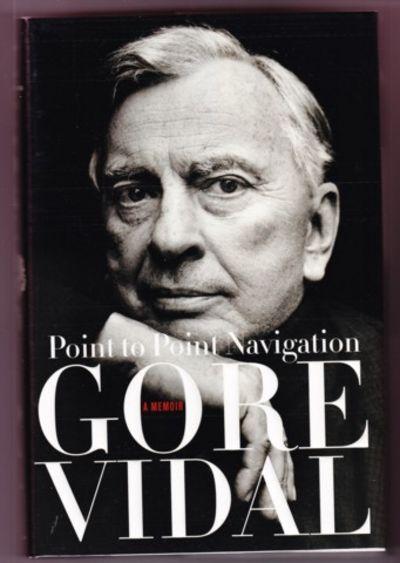 NY: Doubleday, 2006. First edition, first prnt. Signed by Vidal on a tipped-in page as issued. One o...