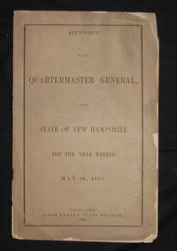 REPORT OF THE QUARTERMASTER GENERAL OF THE STATE OF NEW HAMPSHIRE FROM THE YEAR BEGINNING MAY...