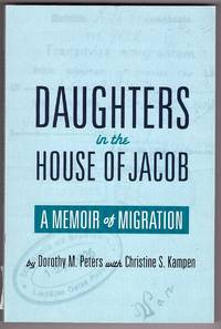 Daughters in the House of Jacob A Memoir of Migration