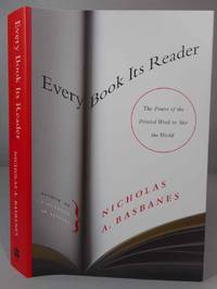 Every Book Its Reader. The Power of the Printed Word to Stir the World