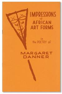 Impressions of African Art Forms in the Poetry of Margaret Danner