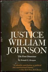 Justice William Johnson: The First Dissenter