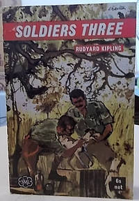 Soldiers Three and Other Stories